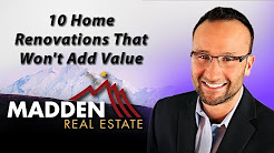 Alaska Real Estate Agent: 10 home renovations that won't add value