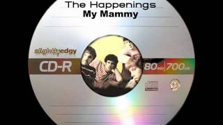 The Happenings - My Mammy