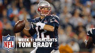 tom brady highlights week 1   steelers vs patriots   nfl