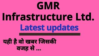 GMR Infrastructure Ltd.  Latest updates and Latest news...