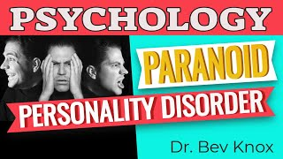 Learn Psychology While You Sleep - What is Paranoid Personality Disorder