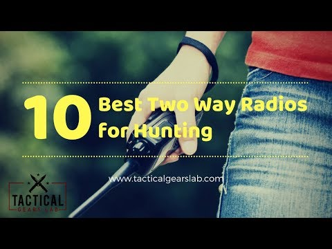 10 Best Two Way Radios For Hunting  - Tactical Gears Lab 2020