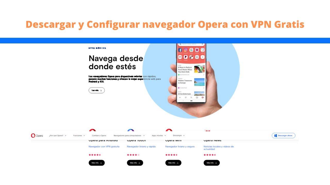 Como Descargar Y Configurar Navegador Opera Con Vpn Gratis Youtube