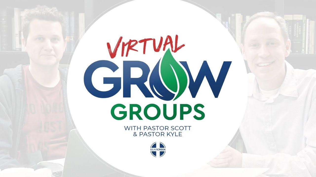 Virtual Grow Group, Episode No. 7: Philippians 1:27-2:11