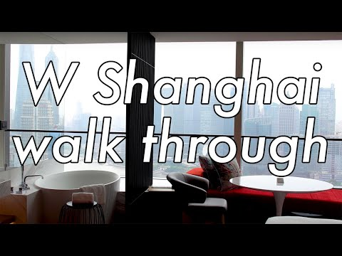 W Shanghai – The Bund, room on 38th floor walk through