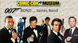 Comic-Con Museum Presents: Bond … James Bond