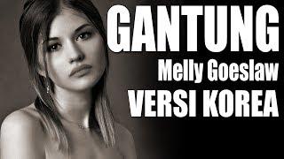 Download lagu Gantung | Melly Goeslaw | VERSI KOREA Cover by Kanzi