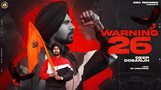 WARNING 26 (Official Video) Deep Dosanjh | Latest Punjabi Songs 2021 | 5911 Records