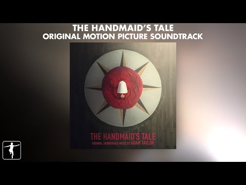 The Handmaid's Tale - Adam Taylor - Soundtrack Preview (Official Video)