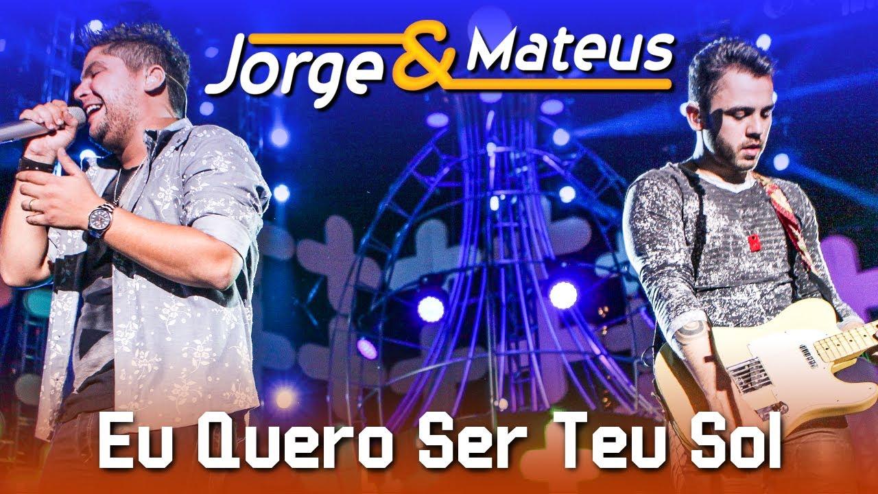 Jorge & Mateus — Eu Quero Ser Teu Sol — [DVD Ao Vivo em Jurerê] — (Clipe Oficial)