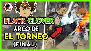 Black Clover: Hablemos del ARCO del TORNEO (FINAL)