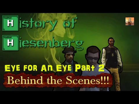 "Behind the Scenes of ""History of Heisenberg: Eye for an Eye"" Part 2 of 4!!!"