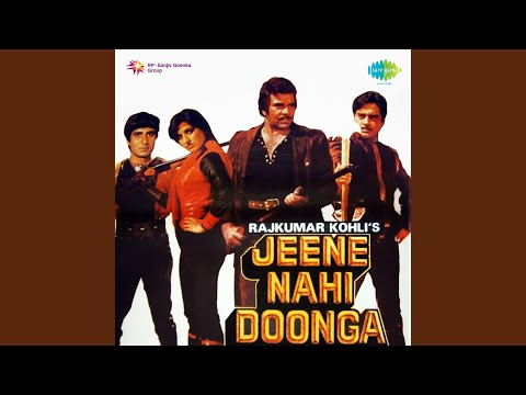 Jeene Nahin Doonga Dialogue Yeh Ghata Kahan Se Uthi And Songs