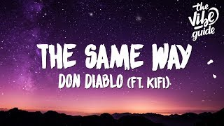 Play The Same Way (feat. KiFi)