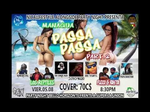 Managua Passa Passa Pt2 August 6