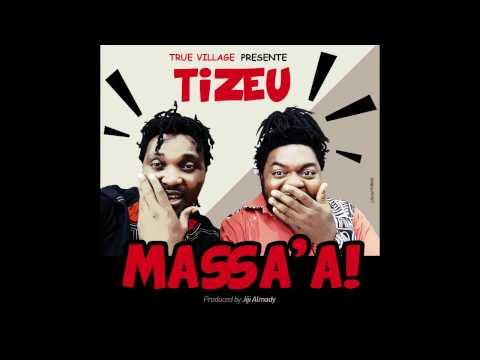 TIZEU - Massa'a [Lyrics et paroles] prod by Jiji Almady (Music Camerounaise)