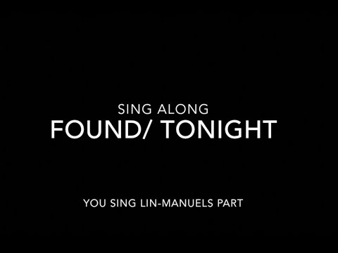Found/Tonight Karaoke: You Sing as Lin-Manuel Miranda