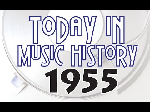 Today in Music History-1955