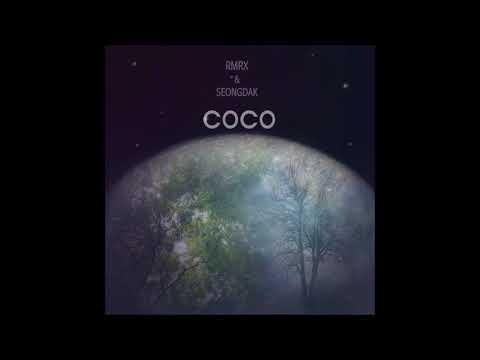 COCO (Feat. 김기쁨 & Fuse) - RMRX & SEONGDAK