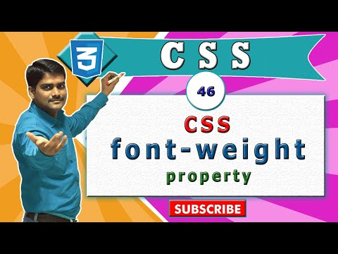 CSS Video Tutorial - 46 - CSS Font Weight Vs  (html B, Strong)