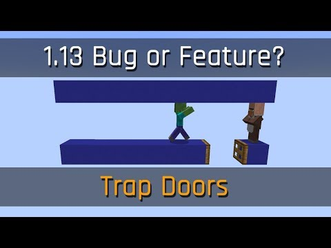 Bug or Feature: Trap Doors | Minecraft 1.13