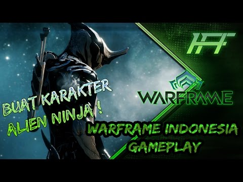 Warframe INDONESIA - Gameplay Mission 1 - Nyobain Pertama Kali ! PILIH FACTION !