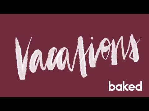 VACATIONS | Home | Baked Goods Live Sessions