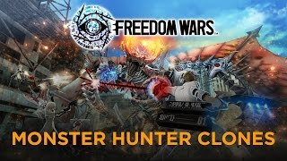 Monster Hunter Clones - Freedom Wars Review