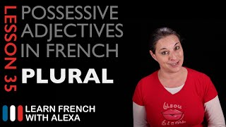 French Possessive Adjectives (Plural)