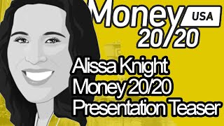 Alissa Knight's Teaser for her upcoming presentation at Money 20/20 2019