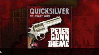 DJ Quicksilver vs. Phatt Noize - Peter Gunn Theme (Original Mix)