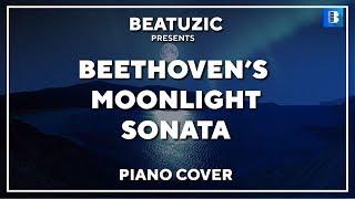 MoonLight Sonata - 1st Movement(Beethoven) Piano Cover By Beatuzic