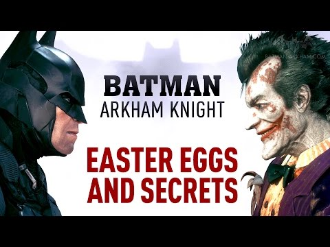 Batman: Arkham Knight - ALL Easter Eggs and Secrets (Full Video)