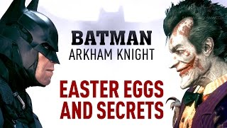 Batman: Arkham Knight - ALL Easter Eggs and Secrets