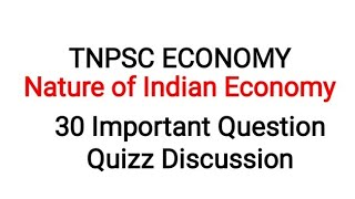 TNPSC VISION 2020 QUIZ 23 ||| Nature of Indian Economy Important Questions & TNPSC Year Questions