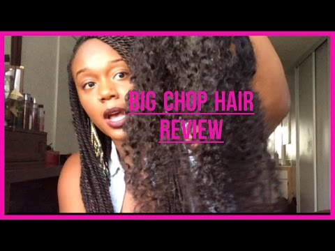Big Chop Hair Review !