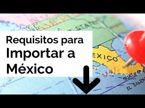 Requisitos Para Importar Mexico - Curso Online