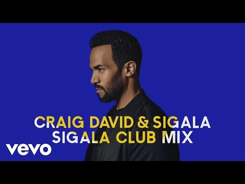Craig David, Sigala - Ain't Giving Up (Sigala Club Mix) [Audio]