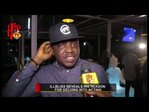 ILLBLISS REVEALS HIS REASON FOR DELVING INTO ACTING (Nigerian Entertainment News)