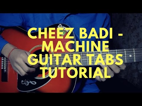 Guitar tabs tutorial / Cheez Badi /Machine / By Nikhil Sagar