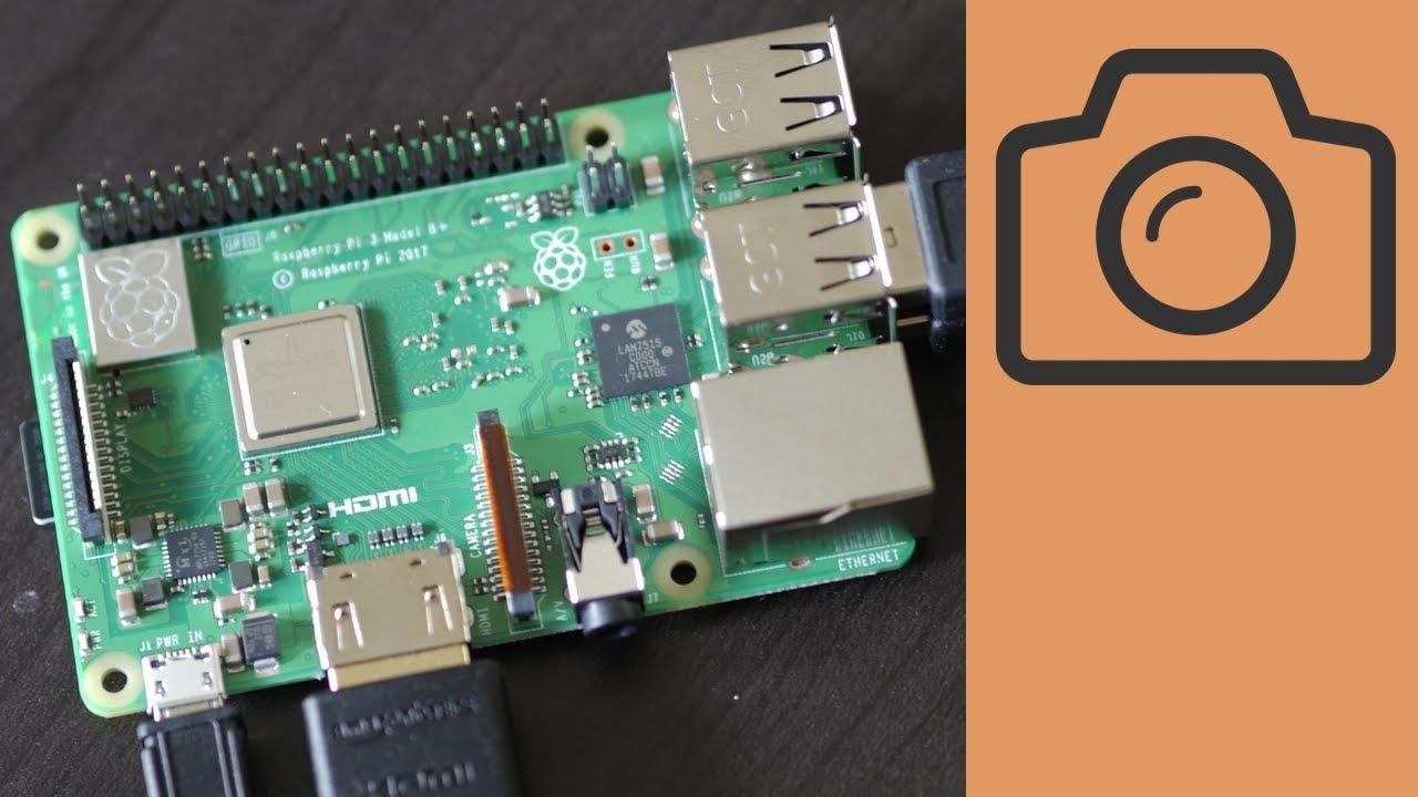 How to Setup Camera Module for Raspberry Pi 3 Model B+