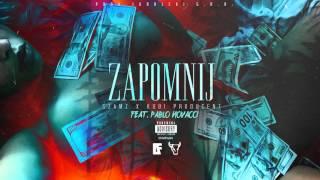 Szamz / Kubi Producent - Zapomnij (feat. Pablo Novacci) [GFX. DAFROZEN]