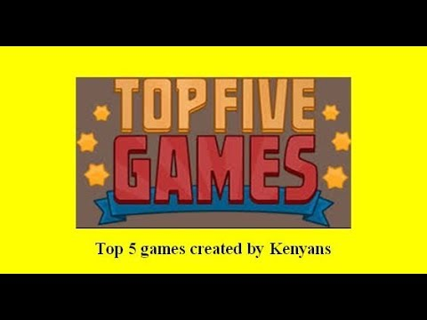 Top 5 games created by Kenyans