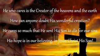 """Amazing christian poems.  """"He Who Cares"""" God cares!"""