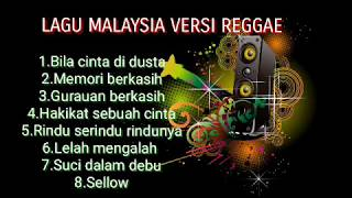 Lagu MALAYSIA VERSI REGGAE TERBARU SANTAI asik santai enak di dengar