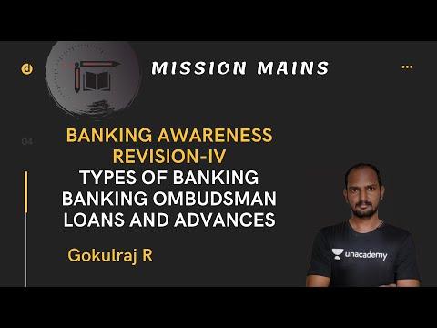 Types of Banking, Banking Ombudsman, Loans and Advances || Mr.Gokulraj || Mission Mains|| Banking