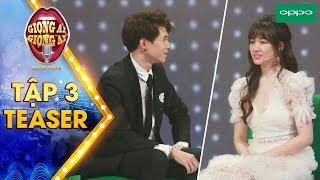 Giọng ải giọng ai 3 | Teaser tập 3: Hari Won đòi bỏ show vì sự quen biết rộng rãi của Anh Tú