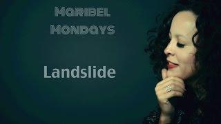 Landslide Stevie Nicks, Cover: Maribel Hill