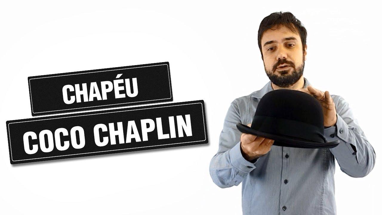 d5b8cfa70d6ce CHAPÉU COCO CHAPLIN - CONHEÇA NOSSOS MODELOS! - YouTube