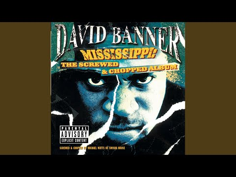 Mississippi (Screwed & Chopped Explicit)
